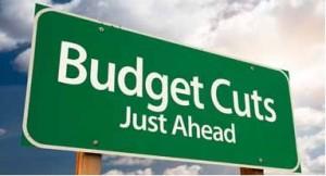 Budget Cuts Just Ahead